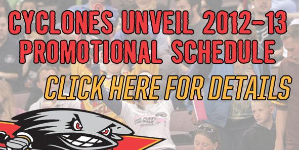 Cyclones Unveil 2012-13 Promotional Schedule