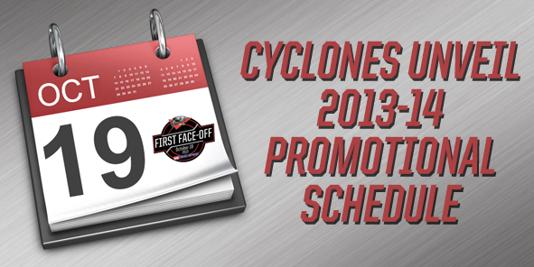 Cyclones Unveil 2013-14 Promotional Schedule