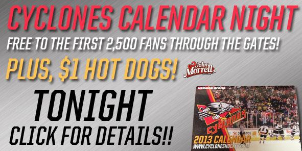 Cyclones Calendar Night / $1 Hot Dogs TOMORROW