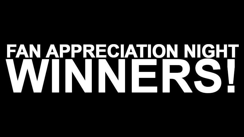 Fan Appreciation Night Winners