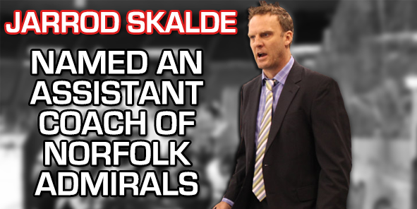Jarrod Skalde Accepts Assistant Coach Position with Norfolk Admirals