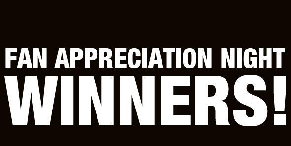 Fan Appreciation Night Winners!